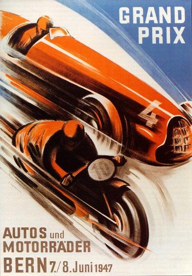 Grand Prix Autos Und Motorraeder Bern 1947 | Vintage Ad and Cover Art 1891-1970