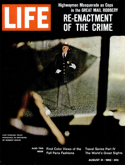 Great Plymouth Mail Truck Robbery 31 Aug 1962 Copyright Life Magazine   Life Magazine Color Photo Covers 1937-1970
