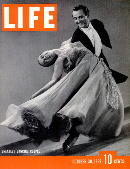 Greatest Dancing Couple 30 Oct 1939 Copyright Life Magazine | Life Magazine BW Photo Covers 1936-1970