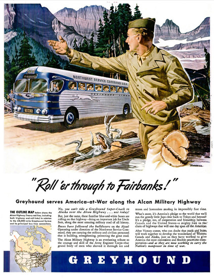 Greyhound Through To Fairbanks Alcan 1942 | Vintage War Propaganda Posters 1891-1970