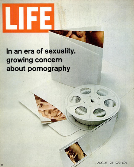 Growing Concern re Pornography 28 Aug 1970 Copyright Life Magazine | Life Magazine Color Photo Covers 1937-1970
