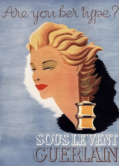 Guerlain Perfume Sous Le Vent Are You Her Type | Vintage Ad and Cover Art 1891-1970