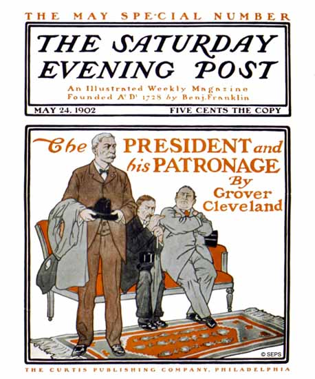 Guernsey Moore Saturday Evening Post President N Patronage 1902_05_24 | The Saturday Evening Post Graphic Art Covers 1892-1930