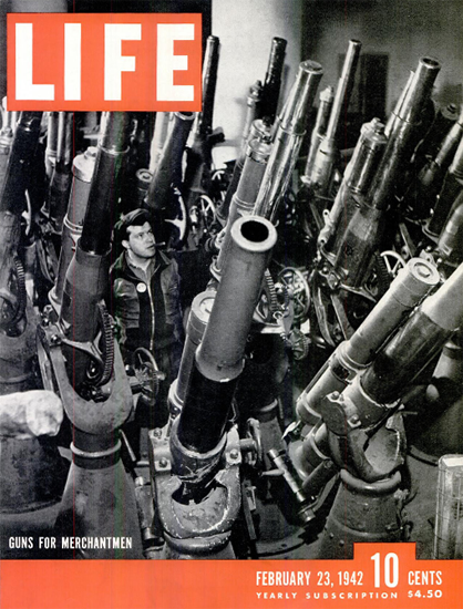 Guns for Merchantmen 23 Feb 1942 Copyright Life Magazine | Life Magazine BW Photo Covers 1936-1970