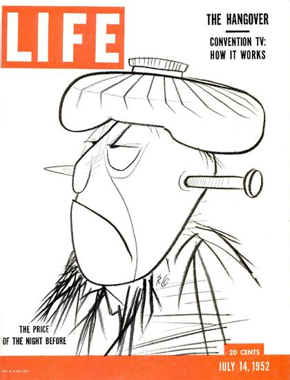 Hangover Price of the Night before 14 Jul 1952 Copyright Life Magazine | Life Magazine BW Photo Covers 1936-1970