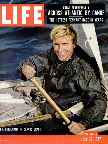 Hannes Lindemann 72 days at Sea 22 Jul 1957 Copyright Life Magazine | Life Magazine Color Photo Covers 1937-1970