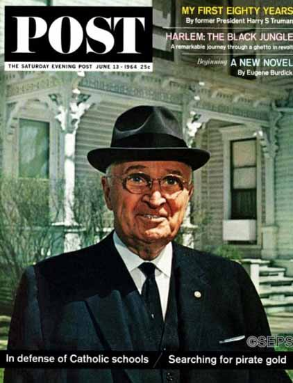 Harry S Truman Saturday Evening Post 1964_06_13 | Vintage Ad and Cover Art 1891-1970