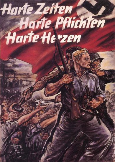 Harte Zeiten Harte Pflichten Harte Herzen   Vintage War Propaganda Posters 1891-1970