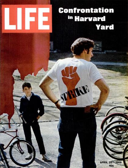 Harvard Strike Protest Confrontation 25 Apr 1969 Copyright Life Magazine | Life Magazine Color Photo Covers 1937-1970