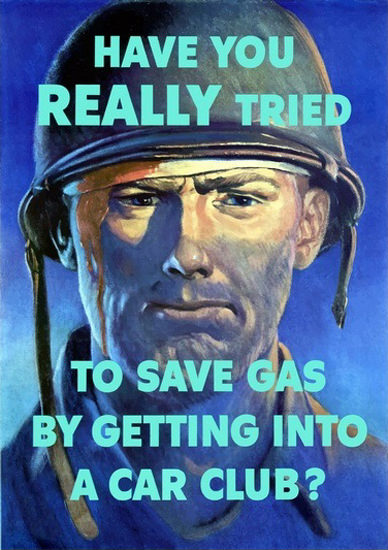 Have You Really Tried To Save Gas In A Car Club | Vintage War Propaganda Posters 1891-1970