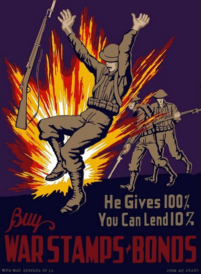 He Gives 100 You Can Lend 10 Buy War Stamps | Vintage War Propaganda Posters 1891-1970