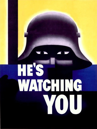 He Is Watching You War Defense | Vintage War Propaganda Posters 1891-1970