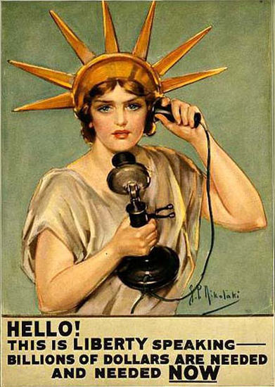 Hello This Is Liberty Speaking Billions Are Needed | Vintage War Propaganda Posters 1891-1970