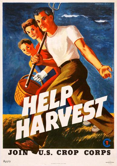 Help Harvest Join US Crop Corps   Vintage War Propaganda Posters 1891-1970