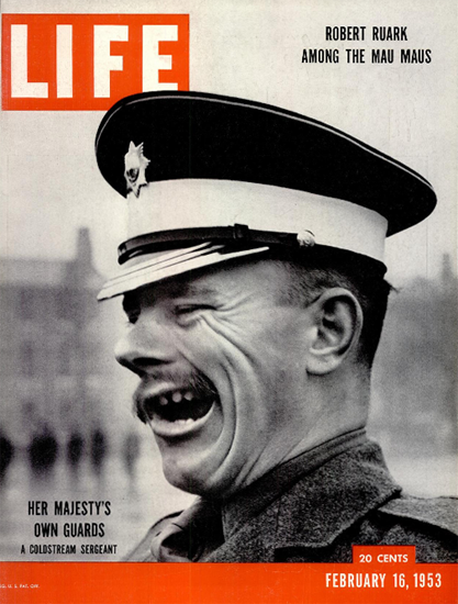 Her Majestys own Guards 16 Feb 1953 Copyright Life Magazine | Life Magazine BW Photo Covers 1936-1970