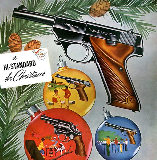 Hi-Standard Guns For Christmas | Vintage Ad and Cover Art 1891-1970