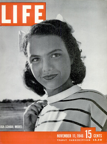 High-School Model 11 Nov 1946 Copyright Life Magazine | Life Magazine BW Photo Covers 1936-1970
