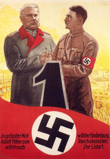 Hindenburg Waehlte Adolf Hitler Reichskanzler | Vintage War Propaganda Posters 1891-1970