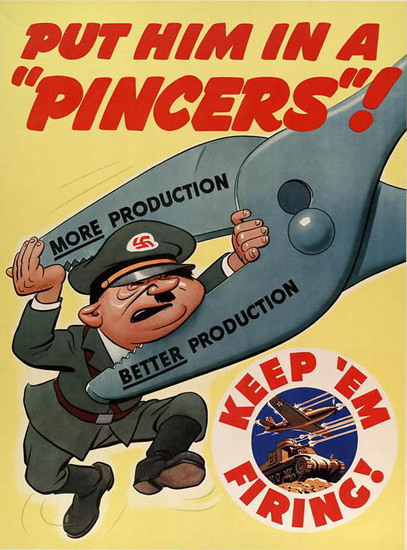 Hitler Put Him In A Pinchers | Vintage War Propaganda Posters 1891-1970