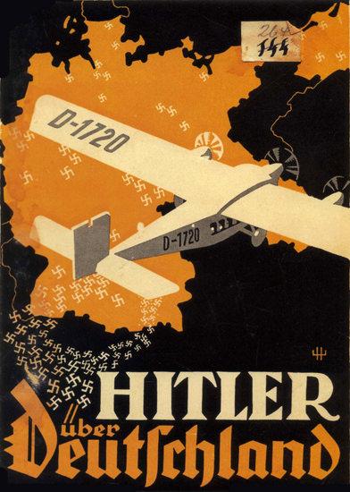Hitler Ueber Deutschland Hitler Over Germany   Vintage War Propaganda Posters 1891-1970