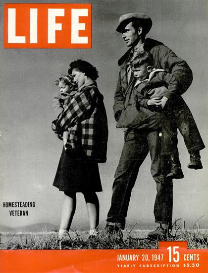 Homesteading Veteran 20 Jan 1947 Copyright Life Magazine | Life Magazine BW Photo Covers 1936-1970
