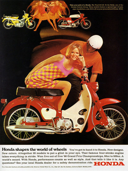 Honda Shapes The World Of Weels 1967 | Sex Appeal Vintage Ads and Covers 1891-1970