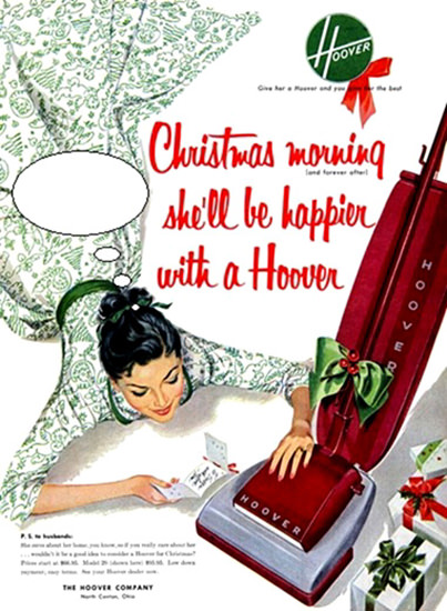 Hoover Christmas Morning She Will Be Happier | Sex Appeal Vintage Ads and Covers 1891-1970