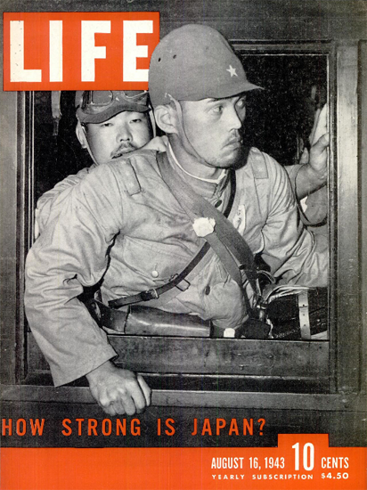 How strong is Japan 16 Aug 1943 Copyright Life Magazine | Life Magazine BW Photo Covers 1936-1970