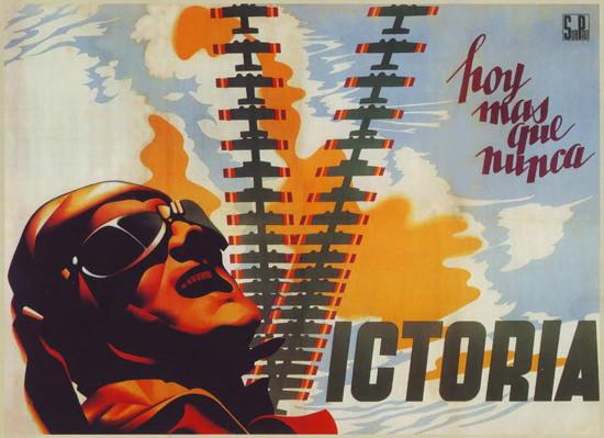 Hoy Mas Que Nunca Victoria 1938 | Vintage War Propaganda Posters 1891-1970