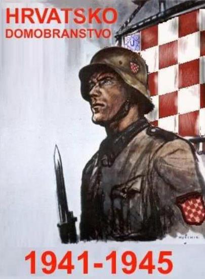 Hrvatsko Domobranstvo 1941-1945 | Vintage War Propaganda Posters 1891-1970