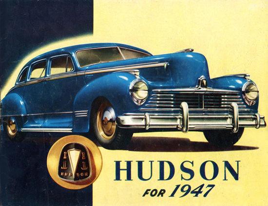 Hudson For 1947 | Vintage Cars 1891-1970