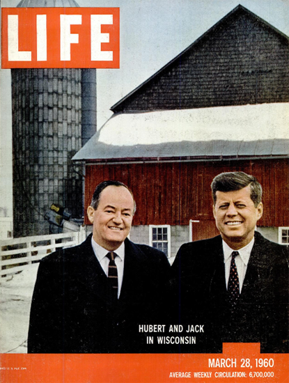 Humphrey and Kennedy Wisconsin 28 Mar 1960 Copyright Life Magazine | Life Magazine Color Photo Covers 1937-1970