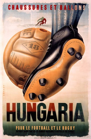 Hungaria Football And Rugby Shoes | Vintage Ad and Cover Art 1891-1970