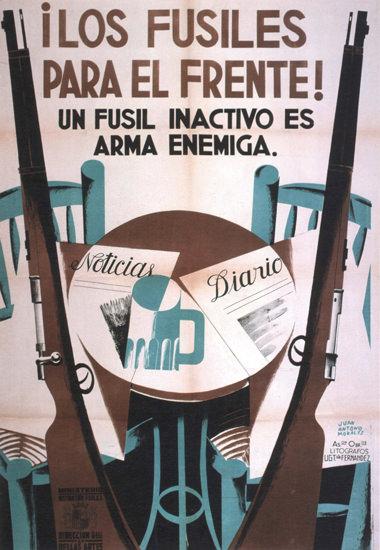 I Los Fusiles Para El Frente Spain Espana | Vintage War Propaganda Posters 1891-1970