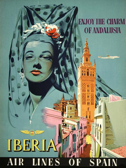 Iberia Air Lines Of Spain The Charm Of Andalusia | Sex Appeal Vintage Ads and Covers 1891-1970