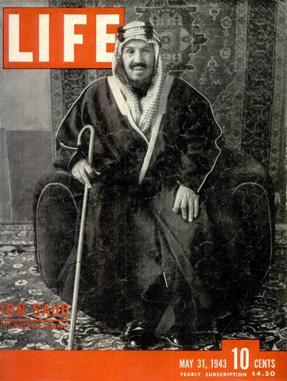 Ibn Saud 31 May 1943 Copyright Life Magazine | Life Magazine BW Photo Covers 1936-1970
