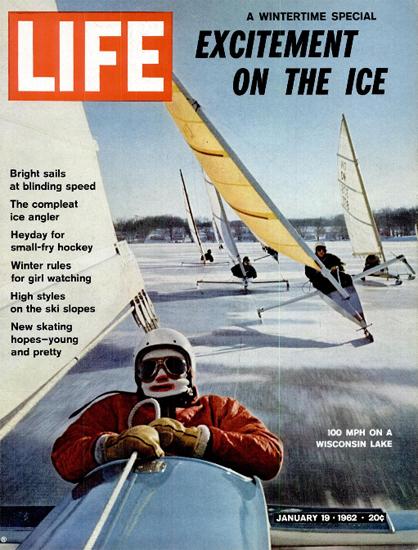 Ice Sailing on Wisconsin Lake 19 Jan 1962 Copyright Life Magazine | Life Magazine Color Photo Covers 1937-1970