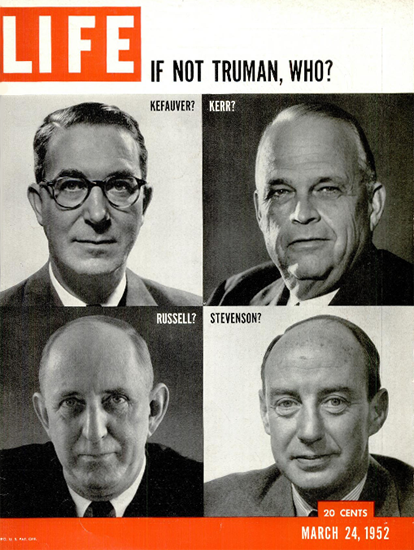 If not Truman Who 24 Mar 1952 Copyright Life Magazine | Life Magazine BW Photo Covers 1936-1970