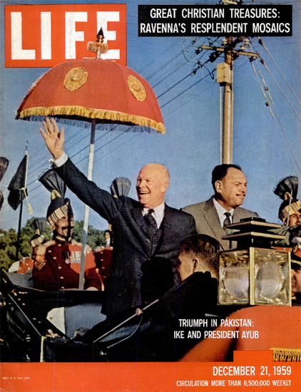 Ike and Mohammad Ayub Khan 21 Dec 1959 Copyright Life Magazine | Life Magazine Color Photo Covers 1937-1970