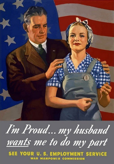 Im Proud My Husband Wants Me To My Part | Vintage War Propaganda Posters 1891-1970