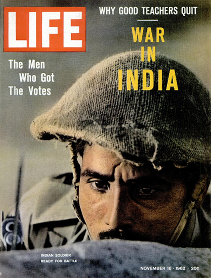Indian Soldier ready for the Battle 16 Nov 1962 Copyright Life Magazine | Life Magazine Color Photo Covers 1937-1970