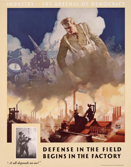 Industry The Arsenal Of Democracy Factory | Vintage War Propaganda Posters 1891-1970