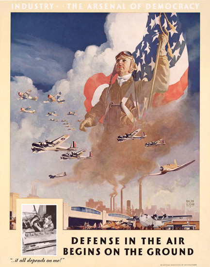 Industry The Arsenal Of Democracy On Ground | Vintage War Propaganda Posters 1891-1970