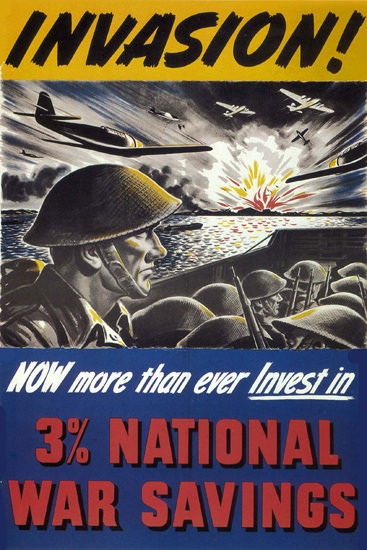Invasion More Than Ever Invest In War Savings | Vintage War Propaganda Posters 1891-1970