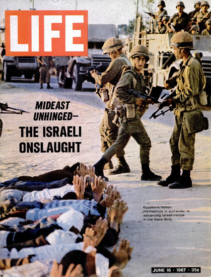 Israeli Troops in the Gaza Strip 16 Jun 1967 Copyright Life Magazine | Life Magazine Color Photo Covers 1937-1970