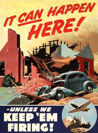 It Can Happen Here | Vintage War Propaganda Posters 1891-1970
