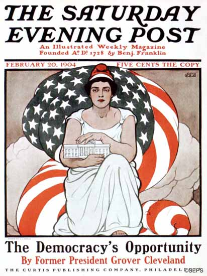 JJ Gould Saturday Evening Post The Democracys Opportunity 1904_02_20 | The Saturday Evening Post Graphic Art Covers 1892-1930