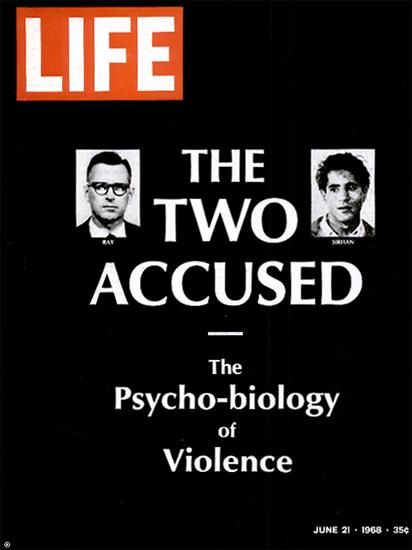 James Earl Ray Sirhan Bishara Sirhan 21 Jun 1968 Copyright Life Magazine | Life Magazine BW Photo Covers 1936-1970