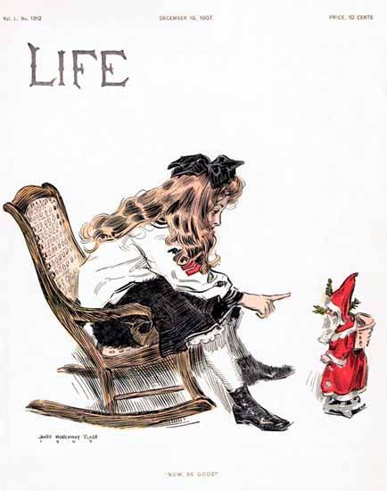 James Montgomery Flagg Life Magazine Be Good 1907-12-19 Copyright | Life Magazine Graphic Art Covers 1891-1936