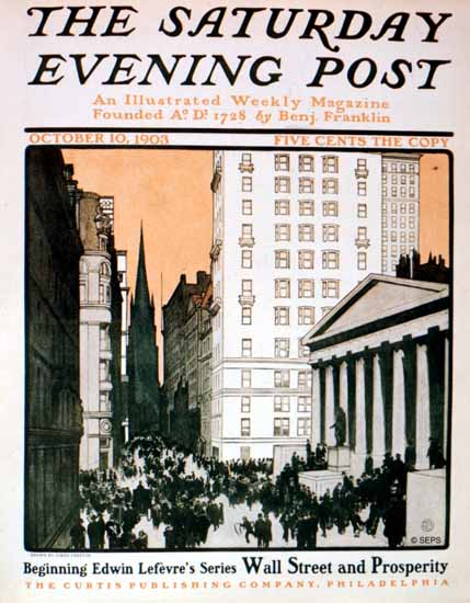 James Preston Saturday Evening Post Wall Street Prosperity 1903_10_10 | The Saturday Evening Post Graphic Art Covers 1892-1930